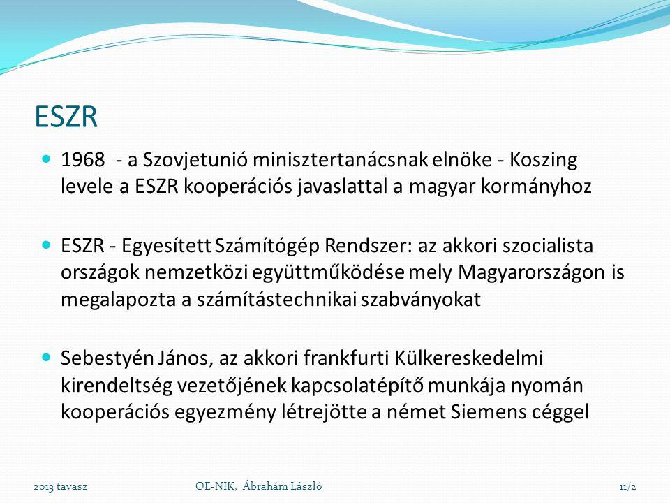 ESZR  1968 - a Szovjetunió minisztertanácsnak elnöke - Koszing levele a ESZR kooperációs javaslattal a magyar kormányhoz  ESZR - Egyesített Számítóg