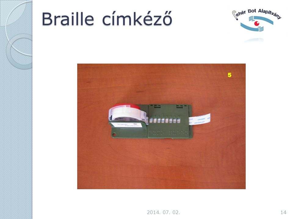 Braille címkéző 2014. 07. 02.14