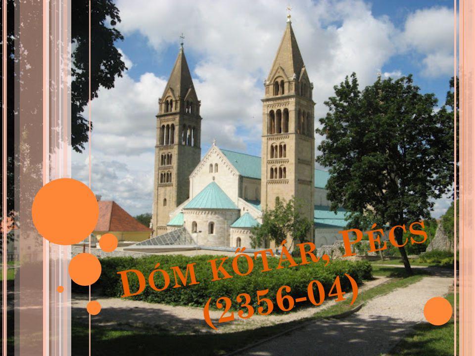 D ÓM KŐTÁR, P ÉCS (2356-04)