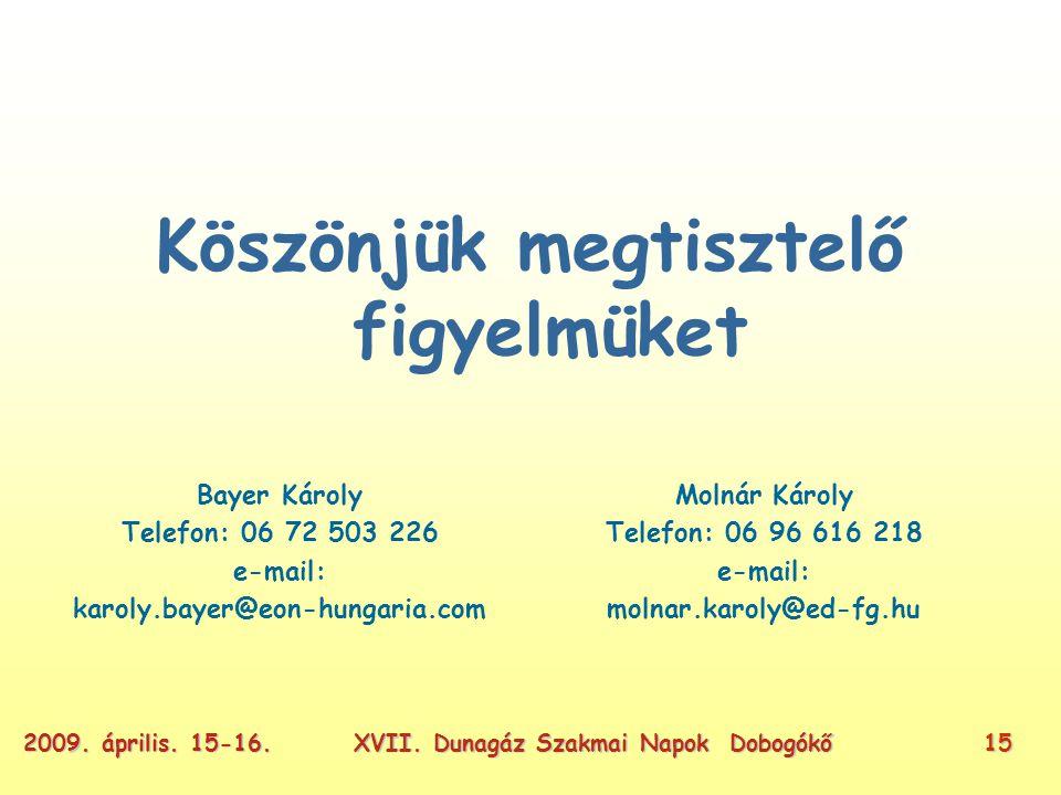 XVII. Dunagáz Szakmai Napok Dobogókő152009. április.