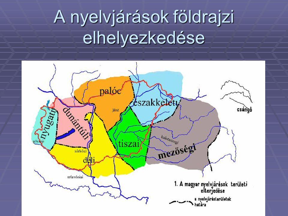 A nyelvjárások földrajzi elhelyezkedése