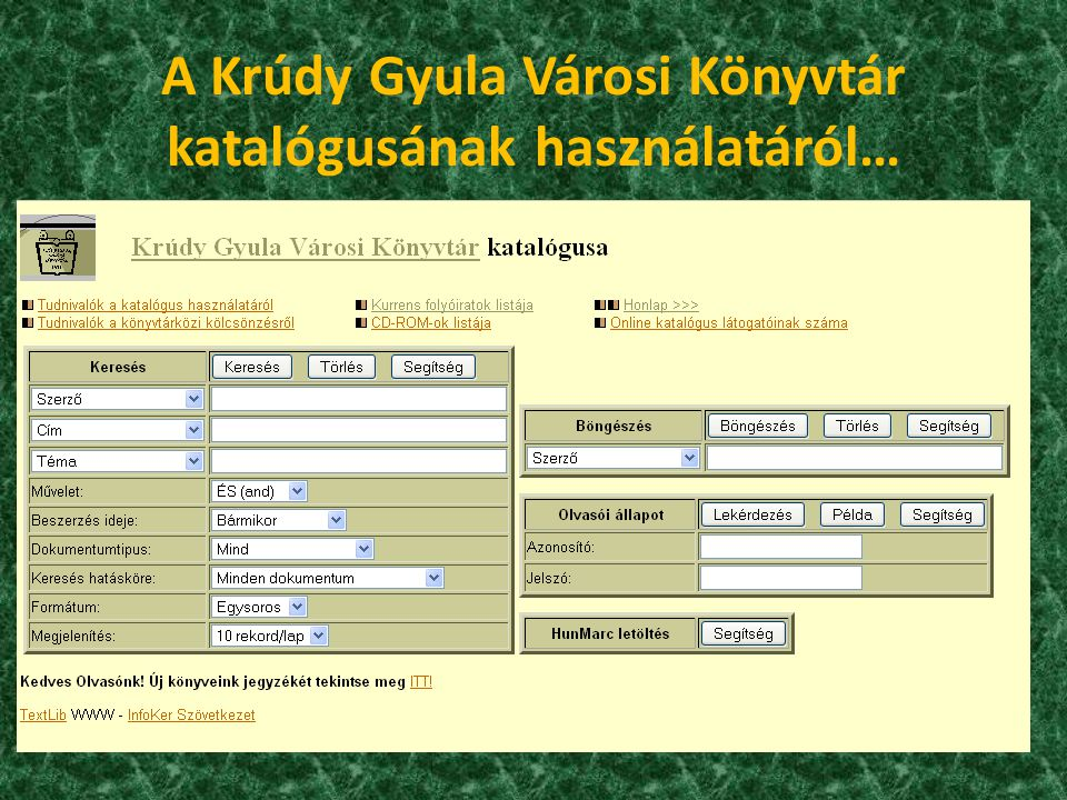A Krúdy Gyula Városi Könyvtár katalógusának használatáról…