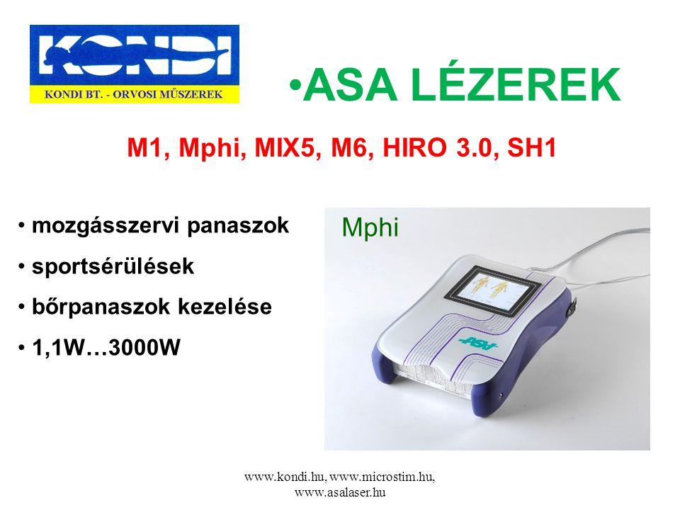 www.kondi.hu, www.microstim.hu, www.asalaser.hu •ASA LÉZEREK • mozgásszervi panaszok • sportsérülések • bőrpanaszok kezelése • 1,1W…3000W Mphi M1, Mph