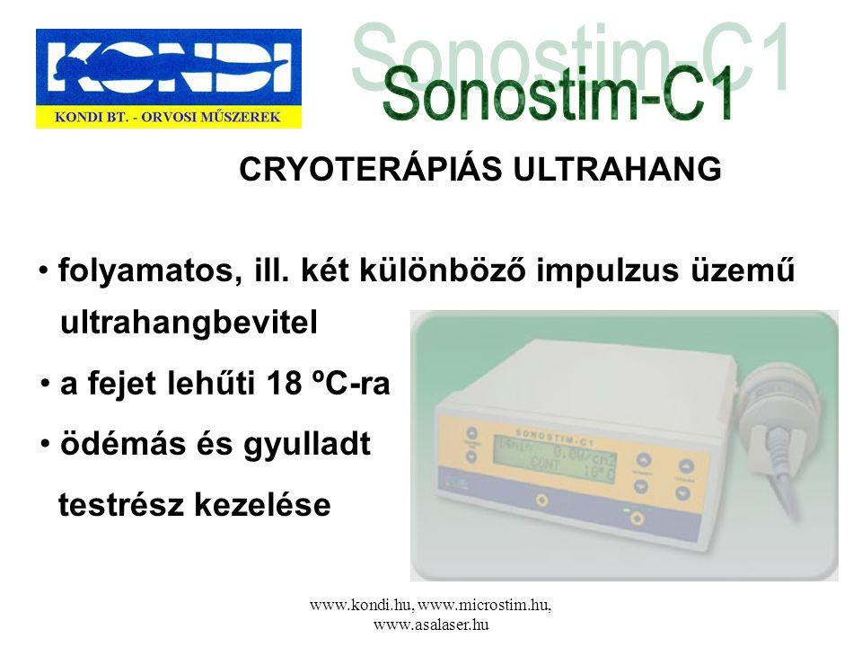 www.kondi.hu, www.microstim.hu, www.asalaser.hu CRYOTERÁPIÁS ULTRAHANG • folyamatos, ill. két különböző impulzus üzemű • ödémás és gyulladt testrész k