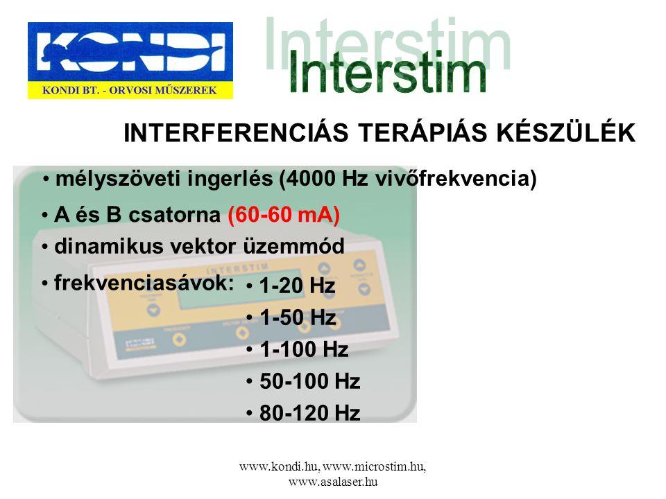www.kondi.hu, www.microstim.hu, www.asalaser.hu INTERFERENCIÁS TERÁPIÁS KÉSZÜLÉK • frekvenciasávok: • mélyszöveti ingerlés (4000 Hz vivőfrekvencia) •