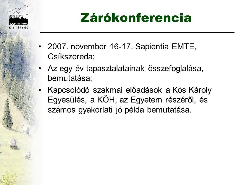 Zárókonferencia •2007.november 16-17.