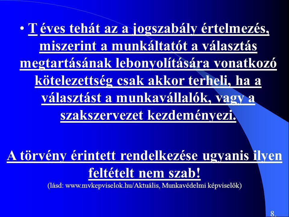 Főcze Lajos Alapítvány a Munkavédelmi Képviselőkért Székhelye: Budapest, 1068 Benczur u.