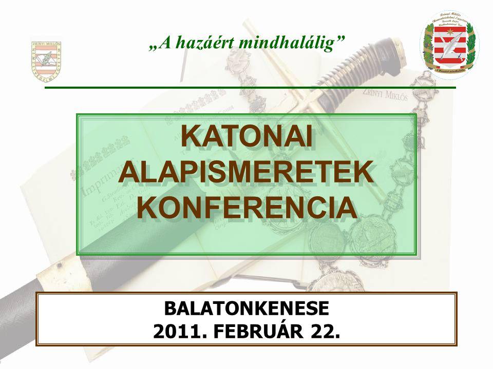 C) FEJEZET ÁLTALÁNOS KATONAI ISMERETEK 6.