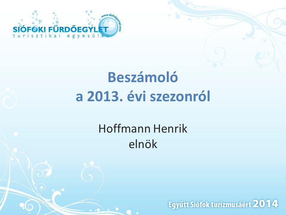 Beszámoló a 2013. évi szezonról Hoffmann Henrik elnök