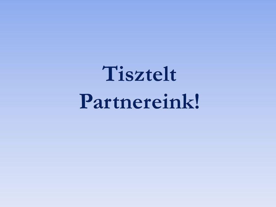 Tisztelt Partnereink!