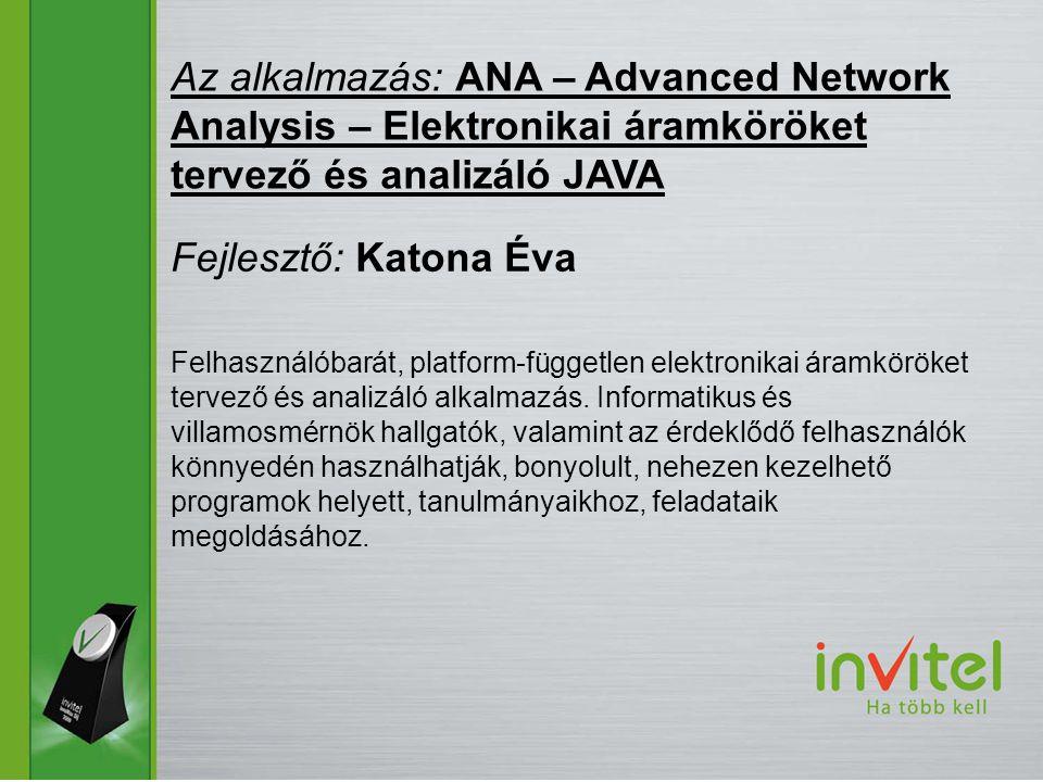 Felhasználóbarát, platform-független elektronikai áramköröket tervező és analizáló alkalmazás.