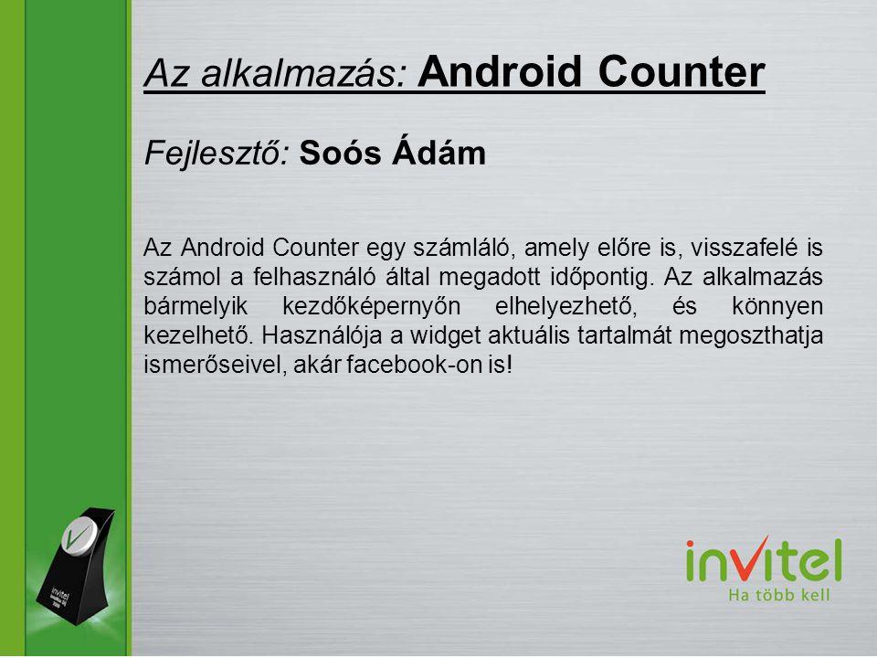 Az Android Counter egy számláló, amely előre is, visszafelé is számol a felhasználó által megadott időpontig.
