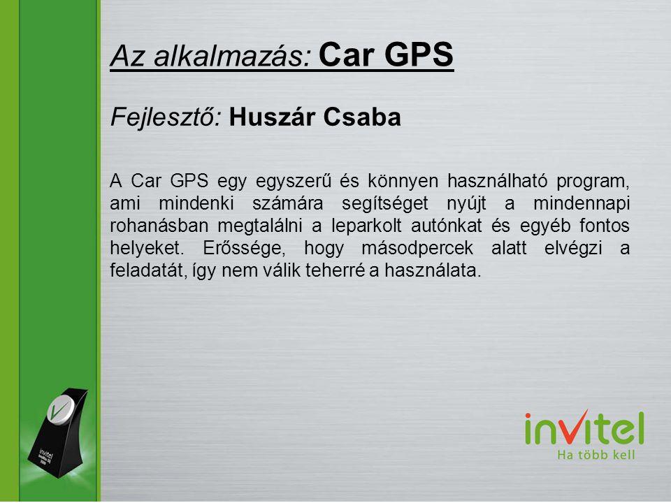 A Car GPS egy egyszerű és könnyen használható program, ami mindenki számára segítséget nyújt a mindennapi rohanásban megtalálni a leparkolt autónkat és egyéb fontos helyeket.