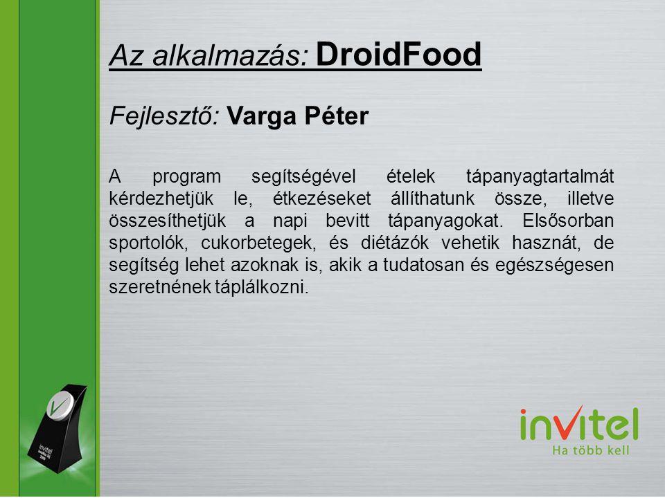 A program segítségével ételek tápanyagtartalmát kérdezhetjük le, étkezéseket állíthatunk össze, illetve összesíthetjük a napi bevitt tápanyagokat.
