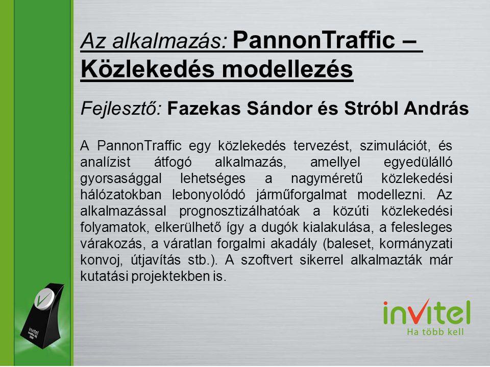 A PannonTraffic egy közlekedés tervezést, szimulációt, és analízist átfogó alkalmazás, amellyel egyedülálló gyorsasággal lehetséges a nagyméretű közlekedési hálózatokban lebonyolódó járműforgalmat modellezni.