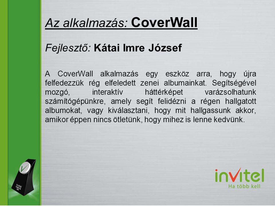 A CoverWall alkalmazás egy eszköz arra, hogy újra felfedezzük rég elfeledett zenei albumainkat.