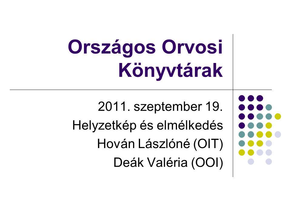Országos Orvosi Könyvtárak 2011. szeptember 19.