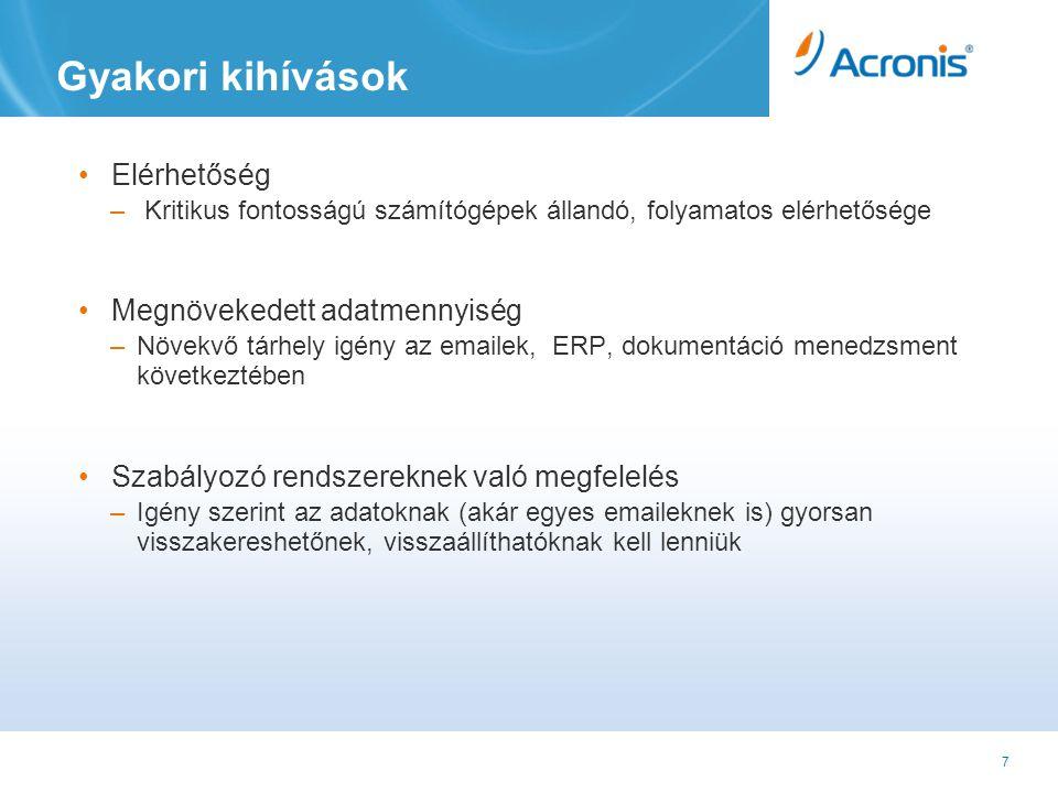 18 Napirendi pontok Acronis áttekintés 01 Acronis Backup & Recovery 11 áttekintés 03 Implementáció 04 02 Katasztrófavédelmi és adatvédelmi kihívások Licenszelés és támogatás 05