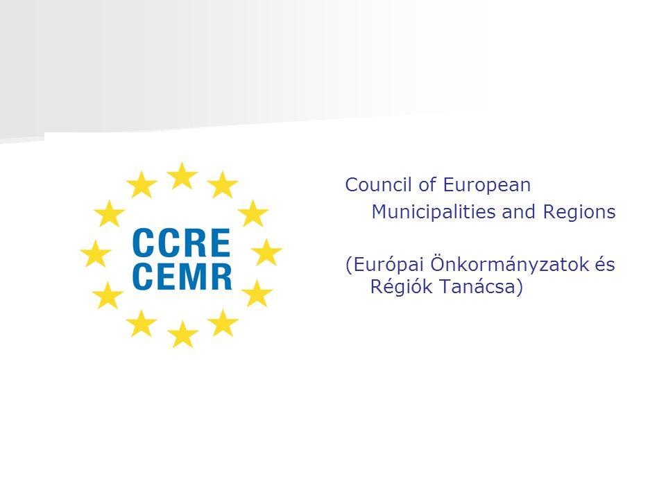 Council of European Municipalities and Regions (Európai Önkormányzatok és Régiók Tanácsa)