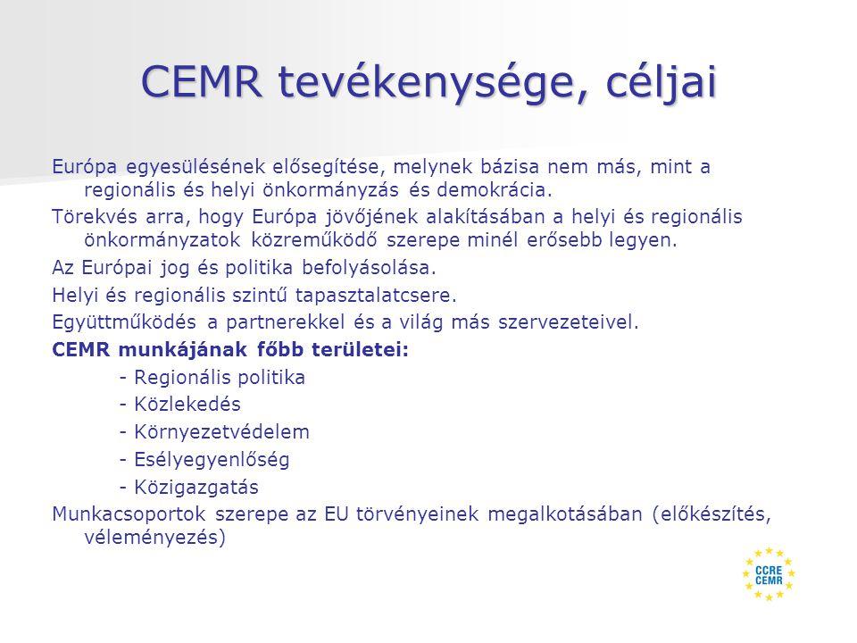 CEMR tevékenysége, céljai Európa egyesülésének elősegítése, melynek bázisa nem más, mint a regionális és helyi önkormányzás és demokrácia.