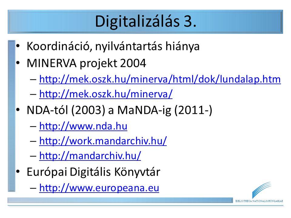 BIBLIOTHECA NATIONALIS HUNGARIAE E-book-ok, e-kiadás, e-kiadók 1.