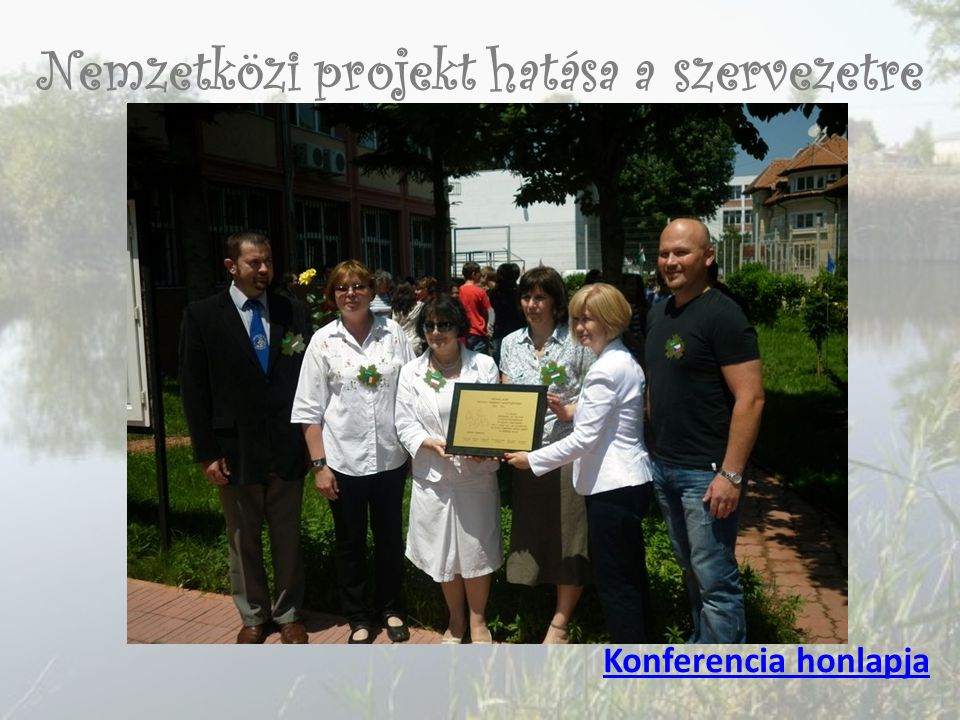 Nemzetközi projekt hatása a szervezetre Konferencia honlapja