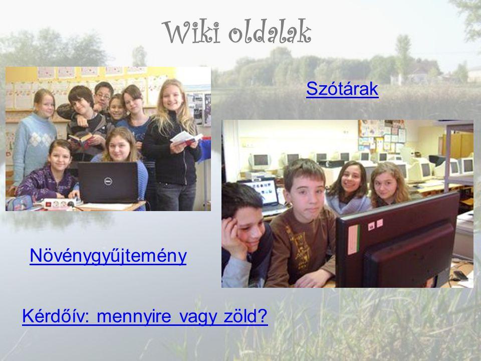 Wiki oldalak Kérdőív: mennyire vagy zöld Szótárak Növénygyűjtemény