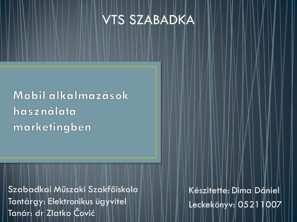 Készitette: Dima Dániel Leckekönyv: 05211007 VTS SZABADKA Szabadkai Műszaki Szakfőiskola Tantárgy: Elektronikus ügyvitel Tanár: dr Zlatko Čović