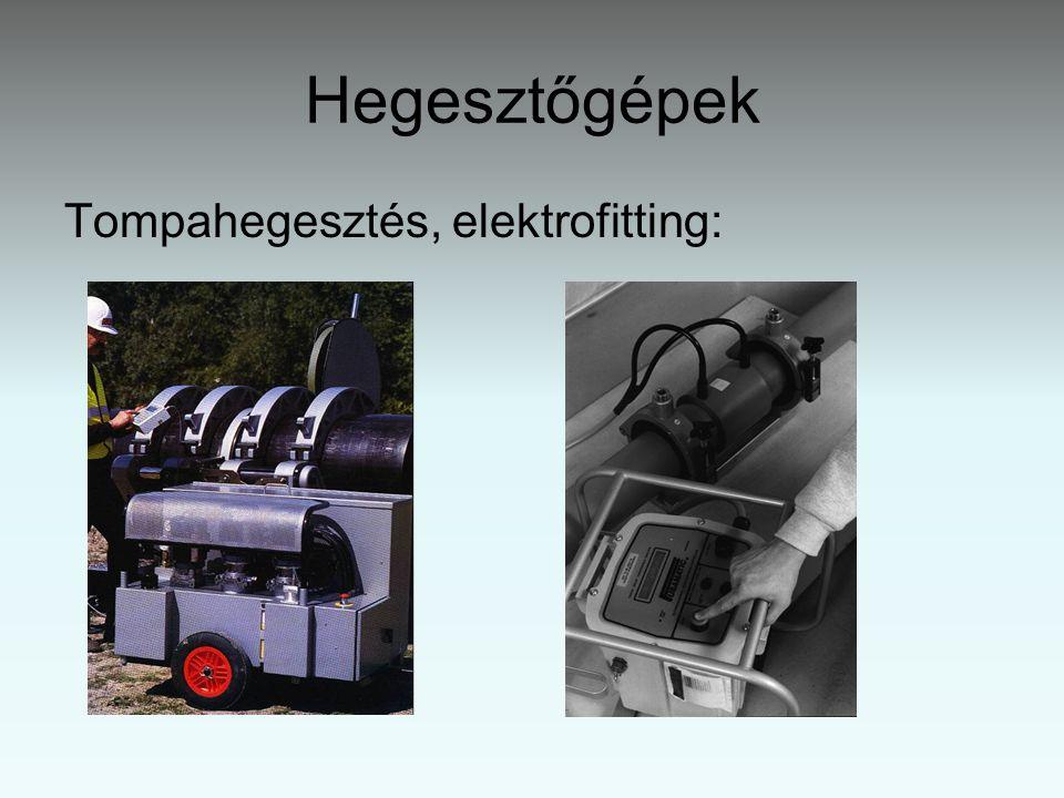 Hegesztőgépek Tompahegesztés, elektrofitting: