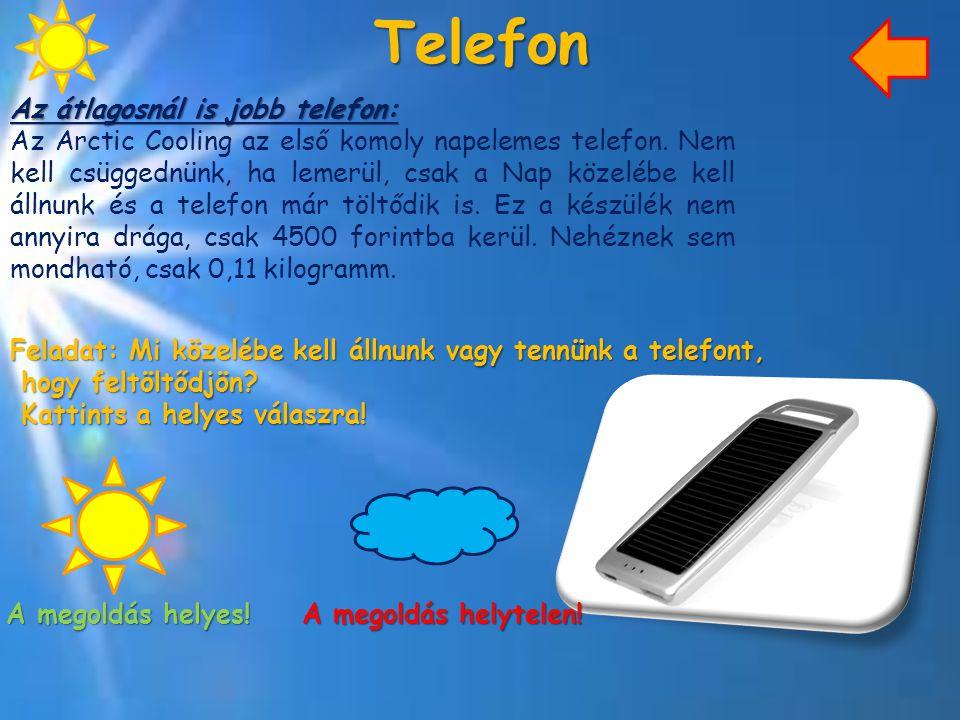Telefon Az átlagosnál is jobb telefon: Az Arctic Cooling az első komoly napelemes telefon. Nem kell csüggednünk, ha lemerül, csak a Nap közelébe kell