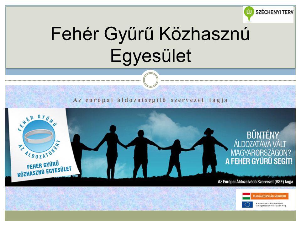Az európai áldozatsegítő szervezet tagja Fehér Gyűrű Közhasznú Egyesület
