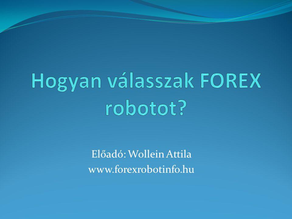Mi a FOREX robot.