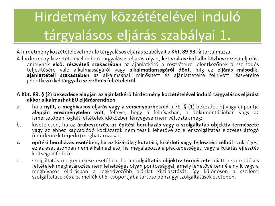 Hirdetmény közzétételével induló tárgyalásos eljárás szabályai 1.