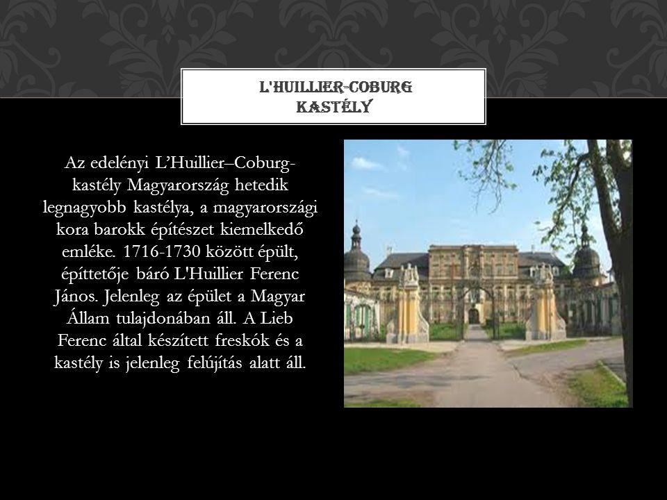 Az edelényi L'Huillier–Coburg- kastély Magyarország hetedik legnagyobb kastélya, a magyarországi kora barokk építészet kiemelkedő emléke. 1716-1730 kö