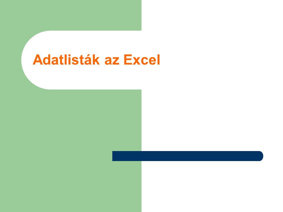 Adatlisták az Excel