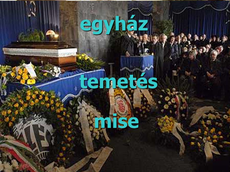egyház mise temetés