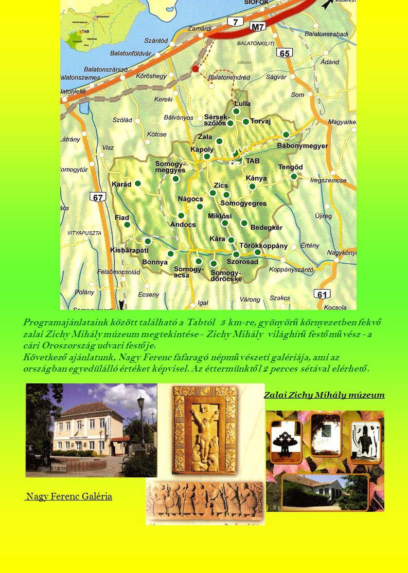 Tab a Balaton déli partjától 24 km-re fekszik, dombokkal körülvett medencében.