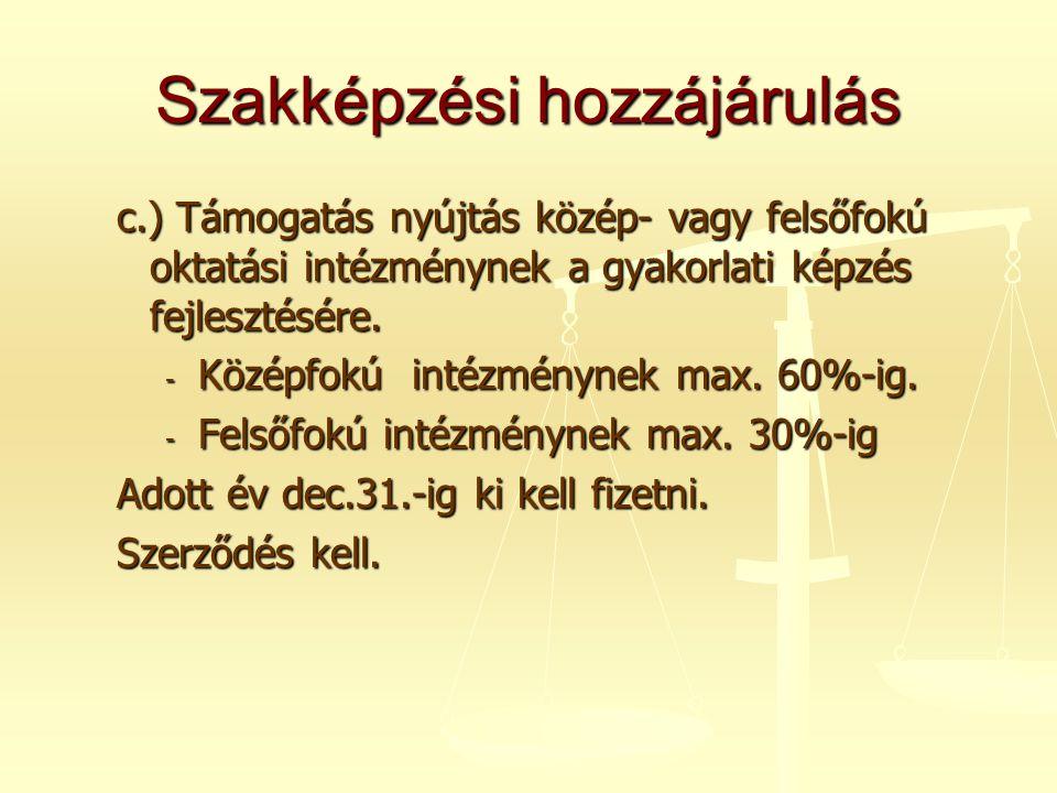 Juttatások I.Adómentes béren kívüli juttatások II.