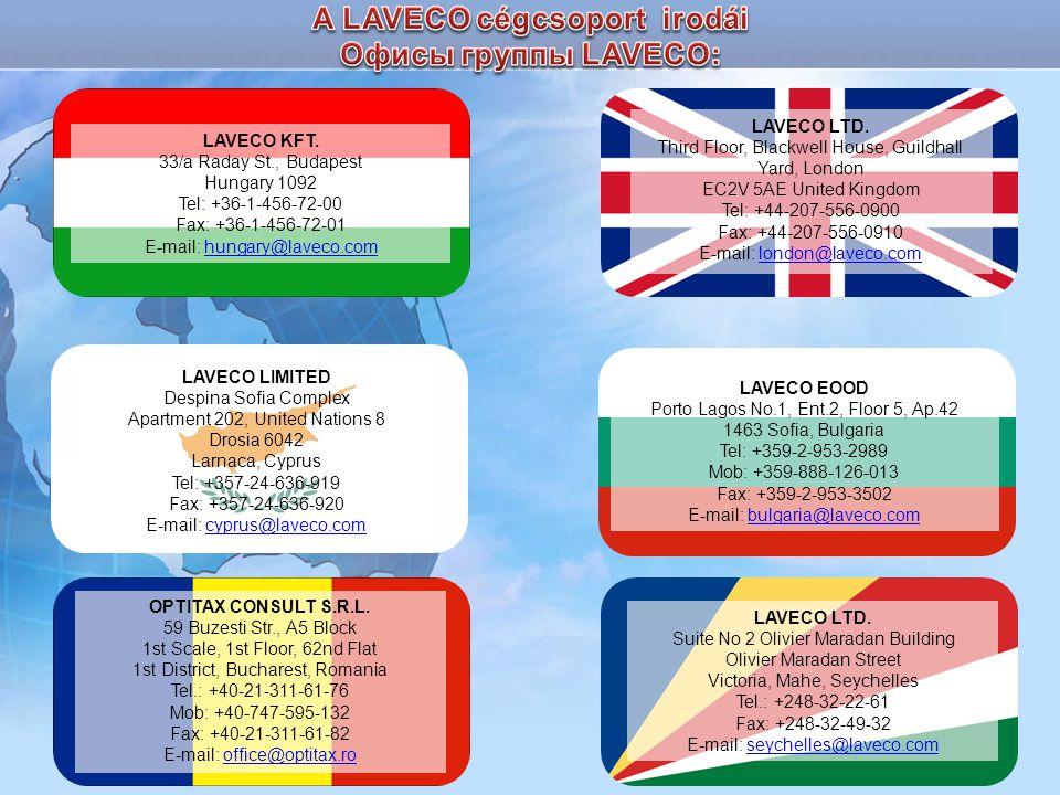 LAVECO LTD. Third Floor, Blackwell House, Guildhall Yard, London EC2V 5AE United Kingdom Tel: +44-207-556-0900 Fax: +44-207-556-0910 E-mail: london@la
