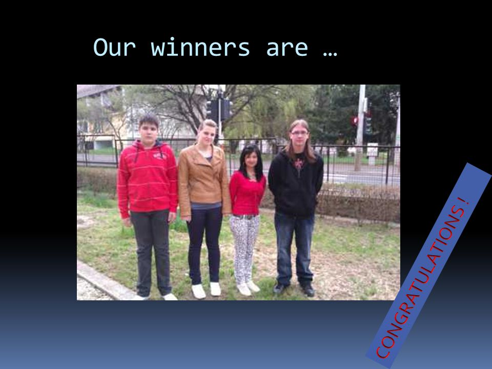Our winners are …