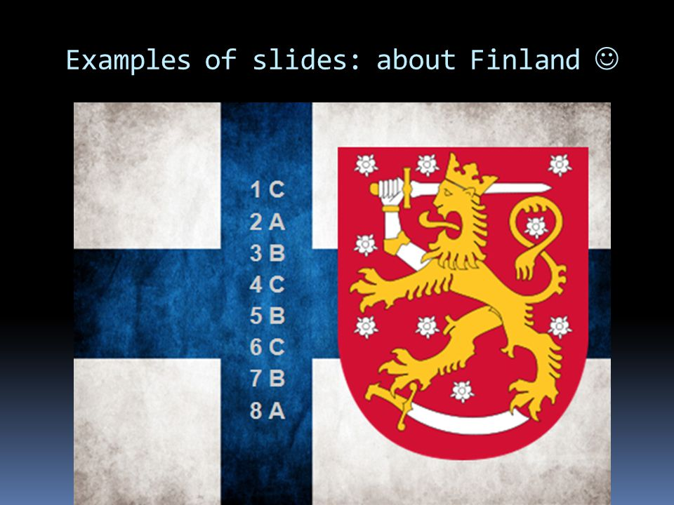 Examples of slides: about Finland 