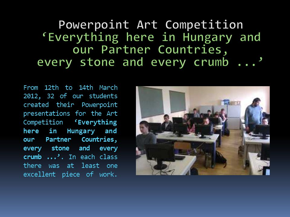 'Everything here in Hungary and our Partner Countries, every stone and every crumb...' 'Everything here in Hungary and our Partner Countries, every stone and every crumb...' 12th – 14th March 2012
