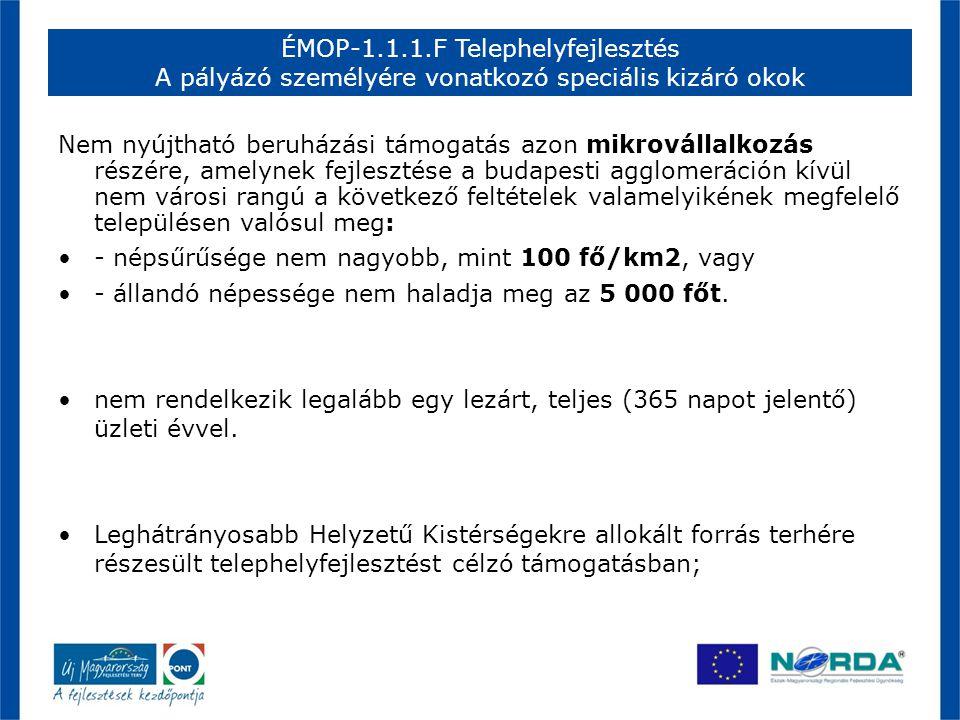 ÉMOP-1.1.1.F Telephelyfejlesztés Önállóan támogatható tevékenységek I.