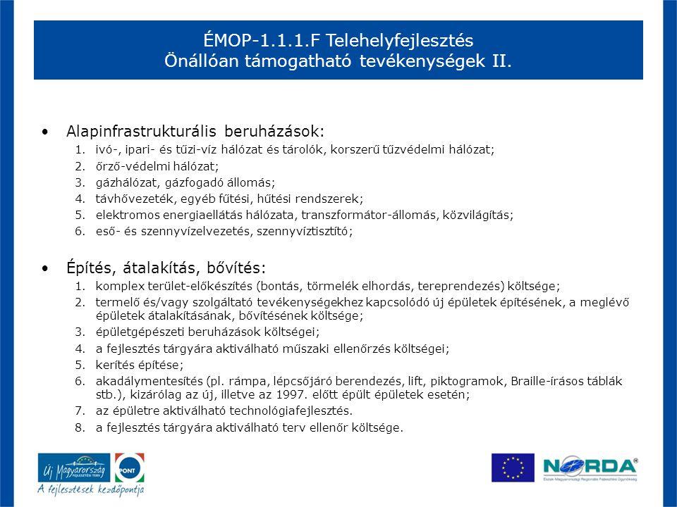 ÉMOP-1.1.1.F Telehelyfejlesztés Önállóan támogatható tevékenységek II.
