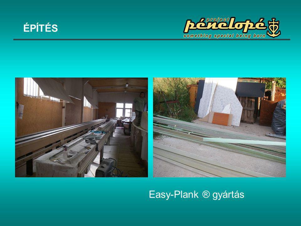 Easy-Plank ® gyártás ÉPÍTÉS