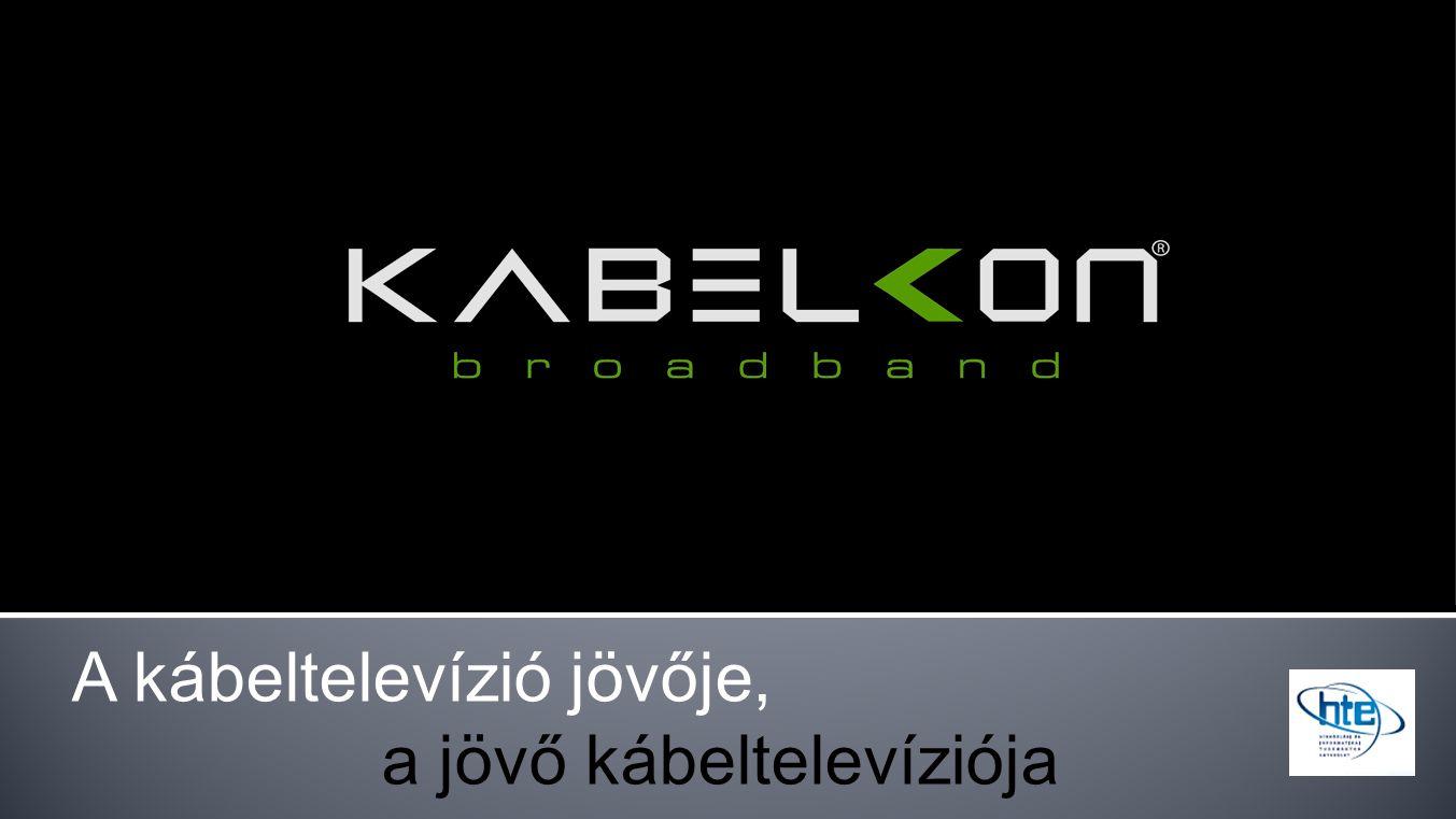 A kábeltelevízió jövője, a jövő kábeltelevíziója