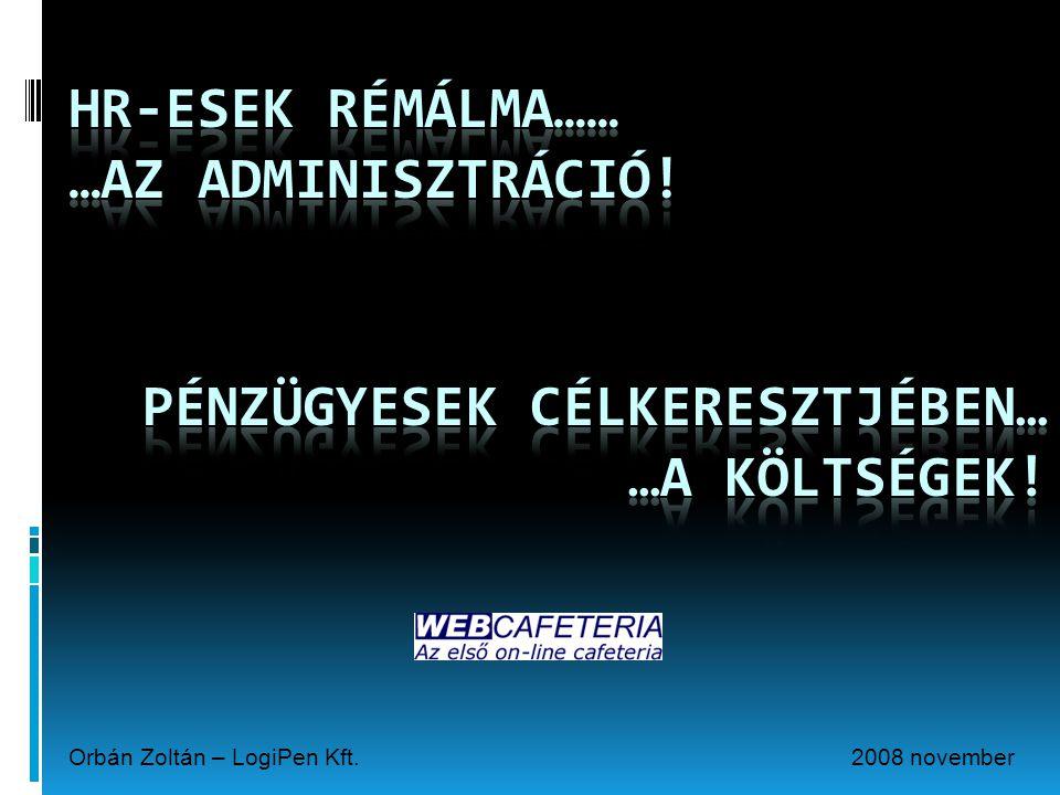 2008 novemberOrbán Zoltán – LogiPen Kft.