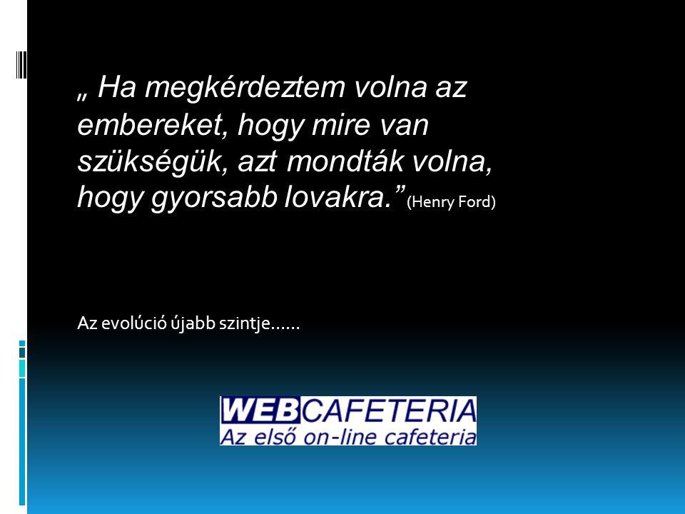 ÖSSZEHASONLÍTÁS (Felhasználó) Jelenlegi alkalmazásokWeb-cafeteria  E-mailek biztonsága, időzítése  Excel/Word állományok  Frissítés minden usernél külön  Kézikönyv hiánya  Szerződés követése (ha van…)  Naprakész felület  Jogszabálykövetés (mindig az aktuálissal működik!)  Programfrissítés  Nyomtatványok/űrlapok  Automatikus értesítés (a frissítésekről)  On-line kézikönyv  Felhasználói  Számviteli  Jogszabály-gyűjtemény  On-line szerződés (az elszámoláshoz) 6