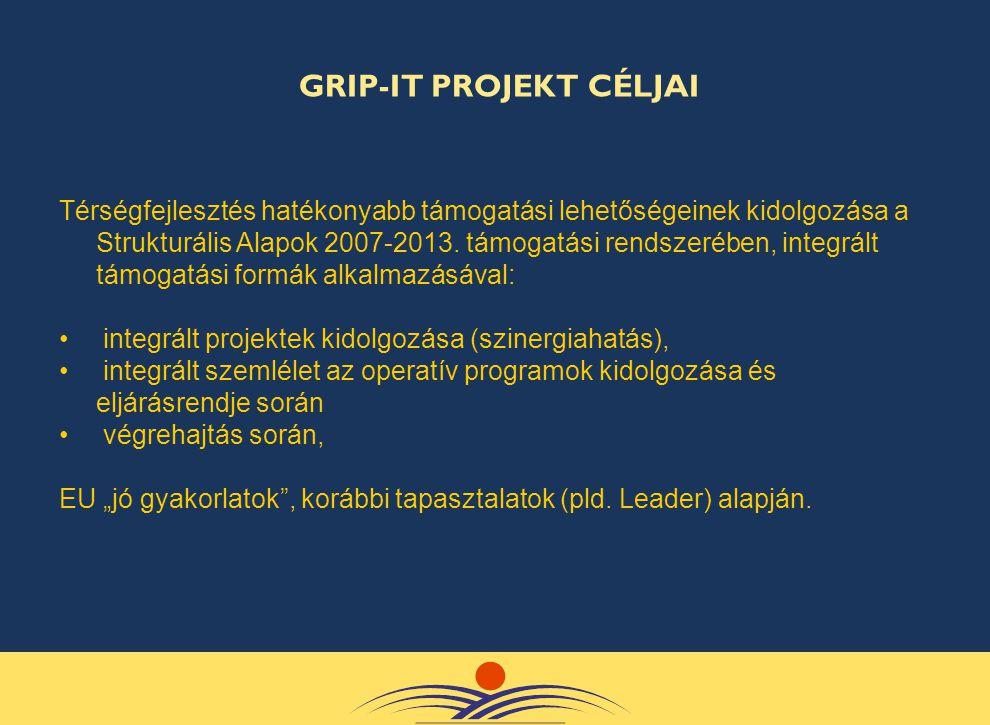 Térségfejlesztés hatékonyabb támogatási lehetőségeinek kidolgozása a Strukturális Alapok 2007-2013. támogatási rendszerében, integrált támogatási form