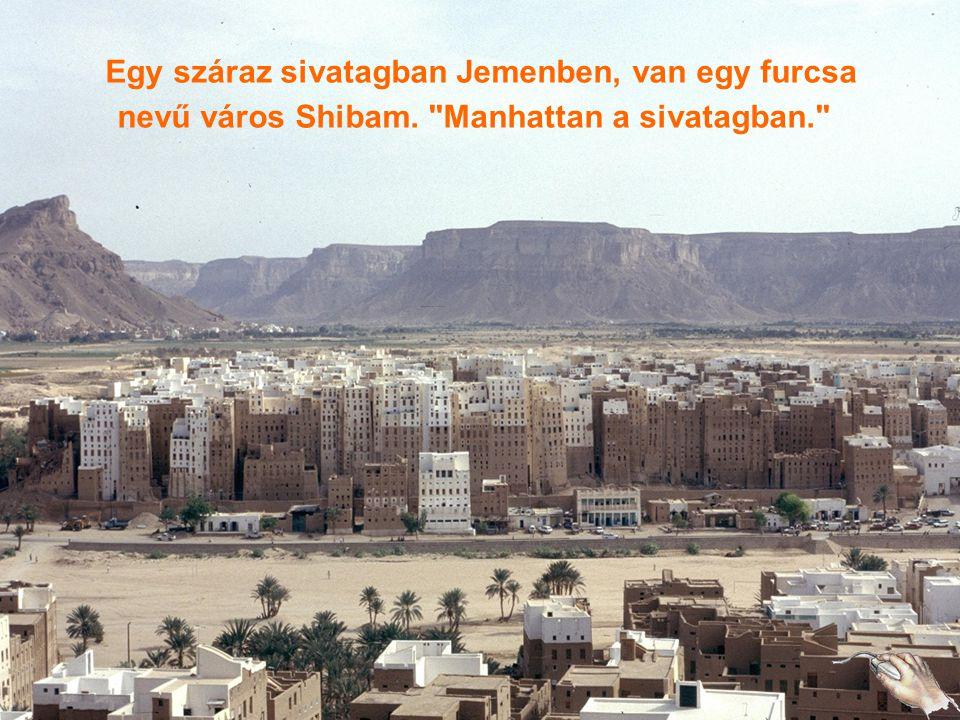 Shibam Manhattan a sivatagban Jemen lobogója
